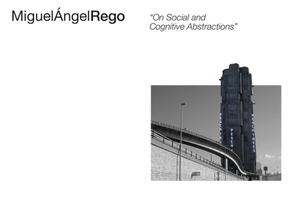 Miguel Ángel Rego - On Social and Cognitive Abstractions